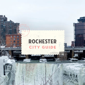 Rochester, NY City Guide