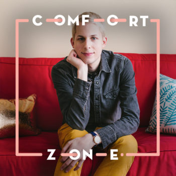 Comfort Zone: Evan Cole