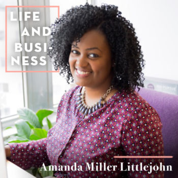 The Perks of Being Clueless, Curious & Creative with Amanda Miller Littlejohn