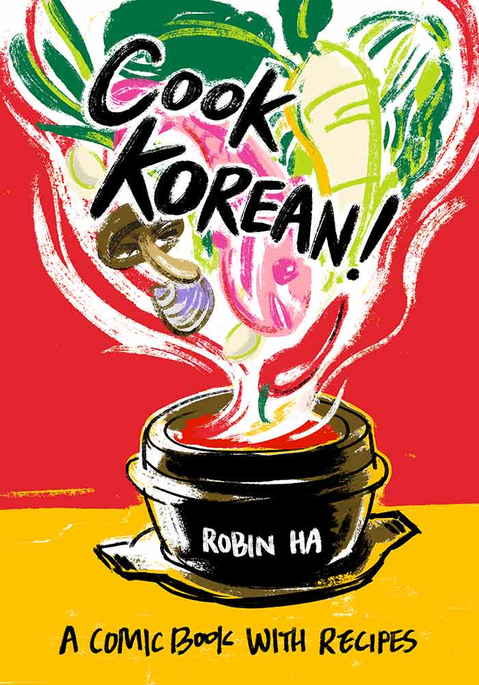 Cook Korean! by Robin Ha