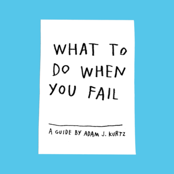 What To Do When You Fail