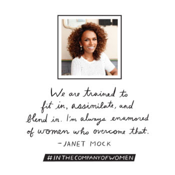 Inspiring Words from <em>In the Company of Women</em>: Janet Mock