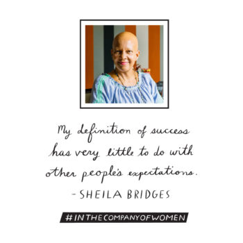 Inspiring Words from <em>In the Company of Women</em>: Sheila Bridges