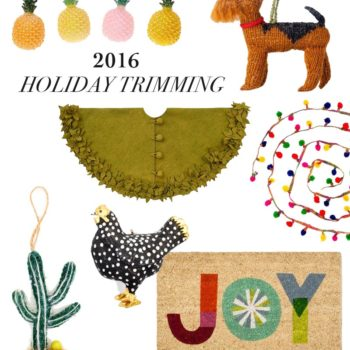 2016 Gift Guide: Trimming + Decorations