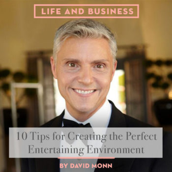 10 Tips for Creating the Perfect Entertaining Environment