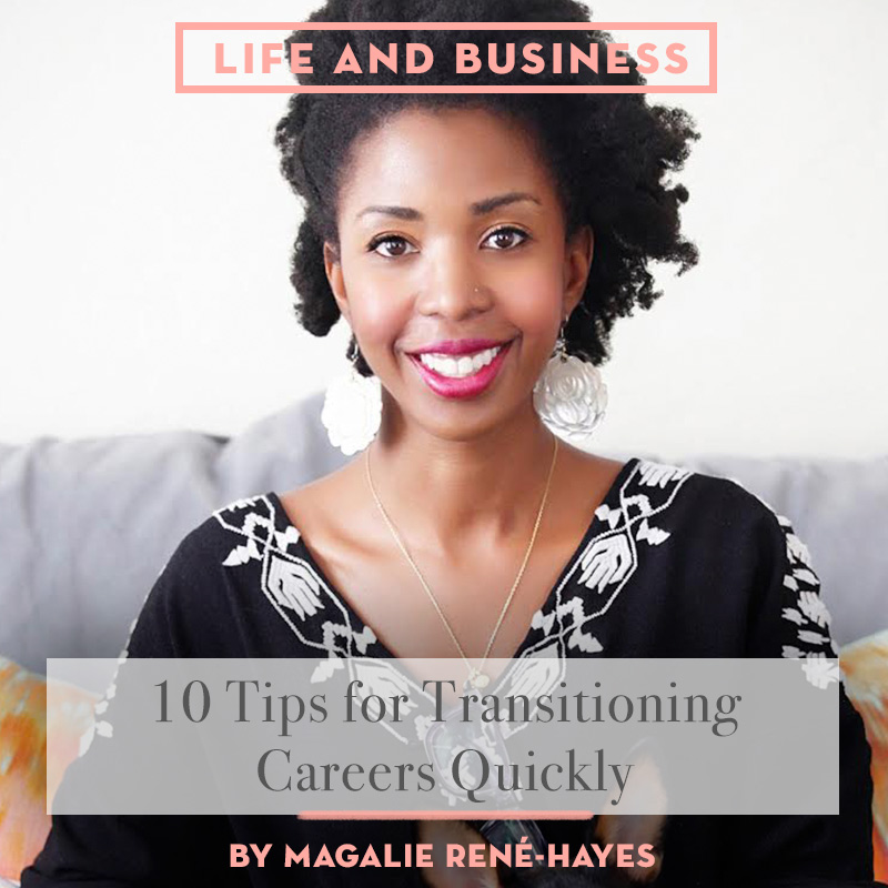 10 Tips for Transition Careers Quickly, Design*Sponge
