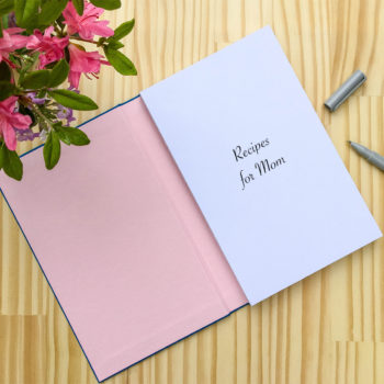 A Sweet Mother's Day Recipe Journal To Share & Share Alike