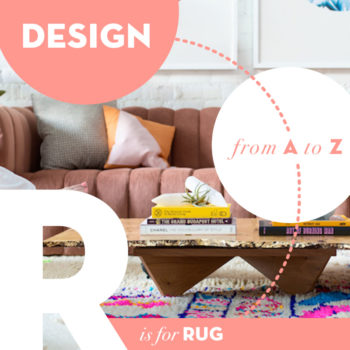Design from A to Z: R is for Rug