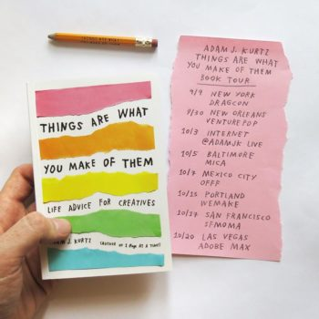 <em>Things Are What You Make Of Them</em> by Adam JK + Giveaway