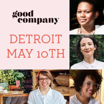 <em>Good Company</em> Magazine Tour: DETROIT