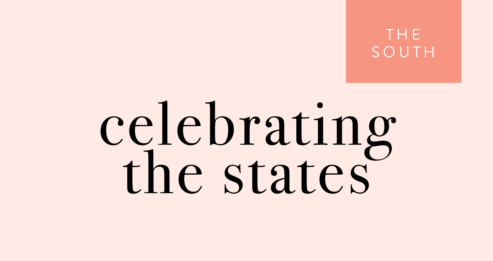 Celebrating the States: The South <em>(West of the Mississippi)</em>, Design*Sponge
