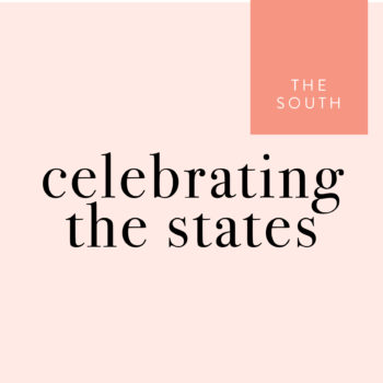 Celebrating the States: The South <em>(West of the Mississippi)</em>