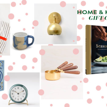 2018 Gift Guide: Home & Kitchen