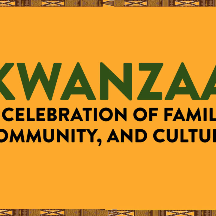 Essay: Kwanzaa Traditions & Reflections