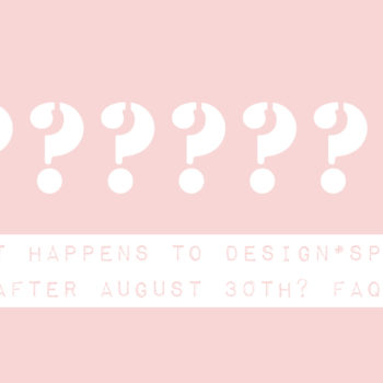 What Happens to Design*Sponge After August? FAQs (Answered)