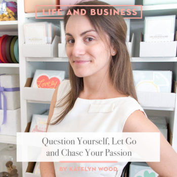 Top 20 Business Posts of All Time: #10 How To Let Go + Chase Your Passion