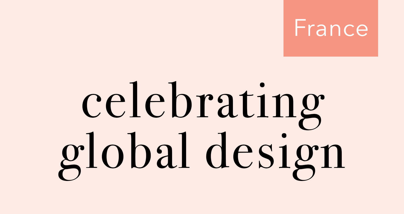 Celebrating Global Design in France on Design*Sponge