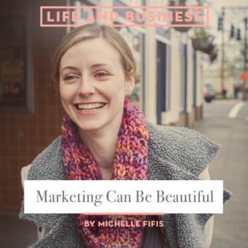 Top 20 Business Posts of All Time: #7 Marketing Can Be Beautiful