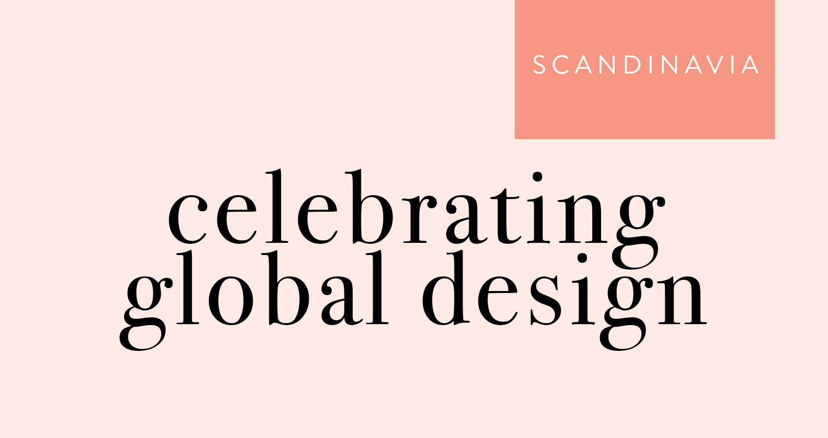 Celebrating Global Design | Design*Sponge