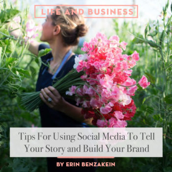 Top 20 Life + Business Posts of All Time: #3 Tips For Using Social Media To Tell Your Story