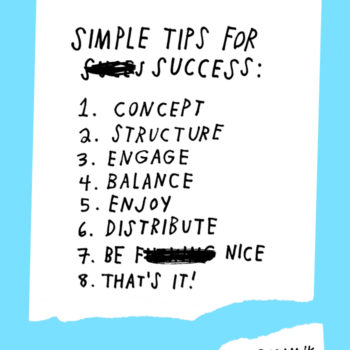 Most Popular Life + Business Post of All Time: Simple Tips For Success by Adam J. Kurtz